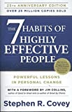 The 7 Habits of Highly Effective People by Steven Covey