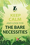 1art1 102227 Motivation - Keep Calm and Look for The Bare Necessities Selbstklebende Fototapete Poster-Tapete 180 x 120 cm