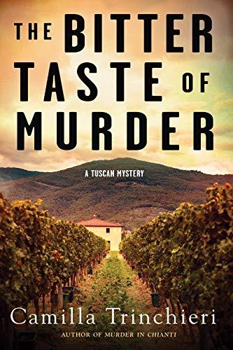 The Bitter Taste of Murder (Tuscan Mystery)
