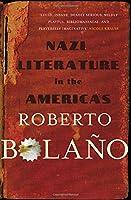 Nazi Literature in the Americas. Roberto Bolao