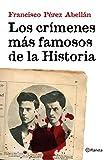Los crímenes más famosos de la Historia (No Ficción)