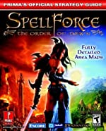 Spellforce - The Order of Dawn: Prima's Official Strategy Guide d'Encore Inc