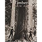 Timber: Toil and Trouble in the Big Woods Ests