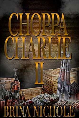 """Choppa Charlie 2"" (""Choppa Charlie"") (English Edition)"