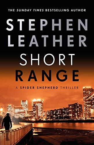 Short Range: The 16th Spider Shepherd Thriller (The Spider Shepherd Thrillers) (English Edition)