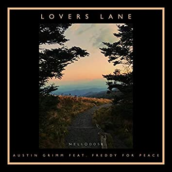 Lovers Lane (feat. Freddy For Peace)