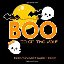 Our Little Boo Is On The Way!: Baby Shower Guest Book