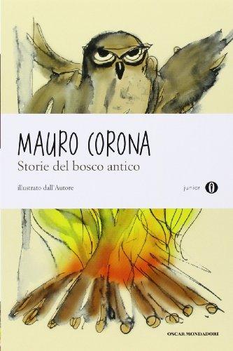 Storie del bosco antico. Oscar Junior