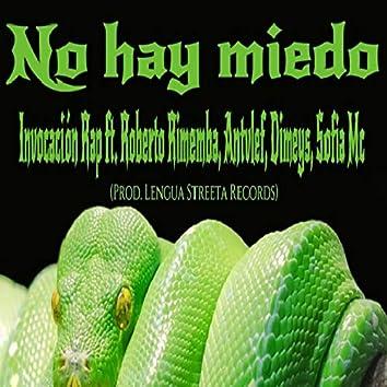 No Hay Miedo (feat. Roberto Rimemba, Antvlef, Dymeis, Sofia Mc & Lengua Streeta)