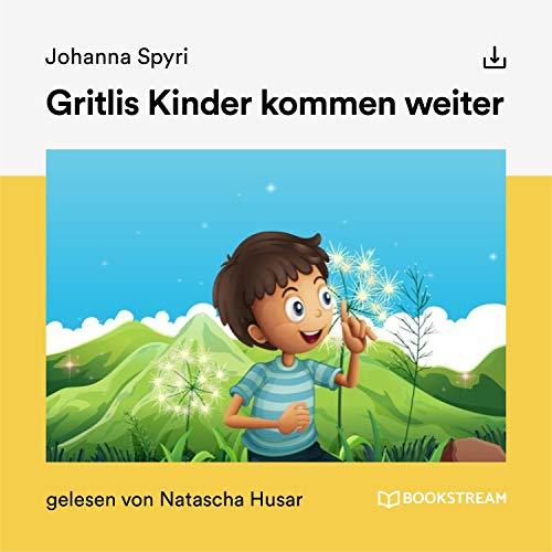 Gritlis Kinder kommen weiter cover art