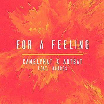 For a Feeling