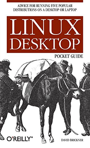 Linux Desktop Pocket Guide: Advice for Running Five Popular Distributions on a Desktop or Laptop