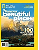National Geographic The World's Most Beautiful Places: 100 Unforgettable Destinations