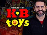 The Murder of KB Toys