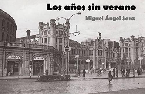 Los años sin verano: España: Tiempo entre repúblicas.