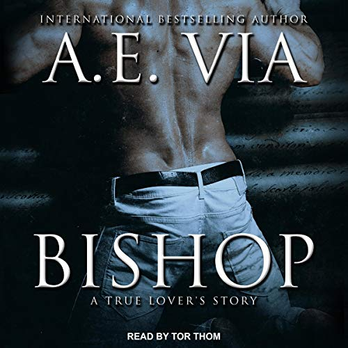 Bishop A True Lover's Story - A.E. Via