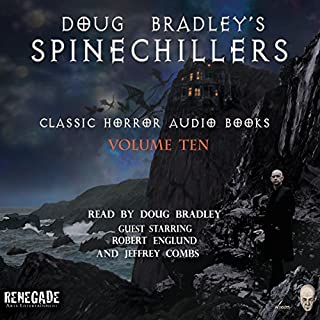 Doug Bradley's Spinechillers, Volume Ten cover art