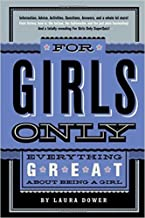 For Girls Only: Everything Great About Being a Girl (Hallmark Gift Book Edition)