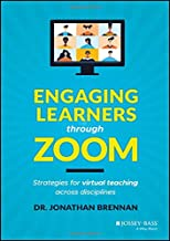 Engaging Learners through Zoom: Strategies for Virtual Teaching Across Disciplines