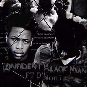 Confident Black Man (feat. D'moni)