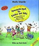Gymnastik-Spaß für Rücken und Füße mit Audio CD und Faltplan (Praxisbücher für den pädagogischen Alltag) - Monika Schneider