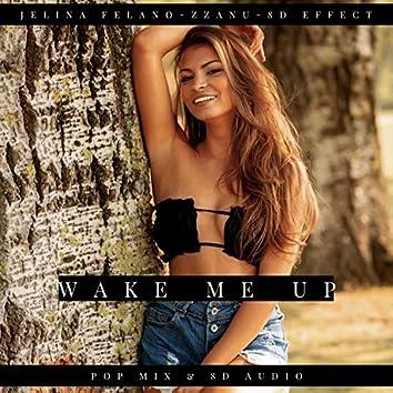 Wake Me Up (Pop Mix & 8D Audio)