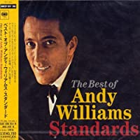 Best of Andy Williams: Standards by Andy Williams (2004-08-24)