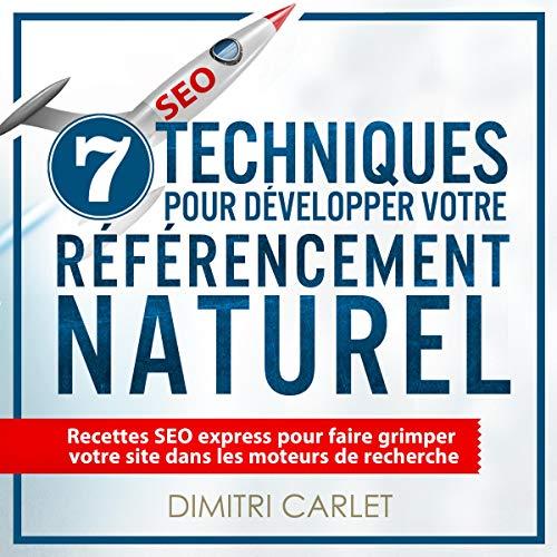 SEO - 7 Techniques pour Développer votre Référencement Naturel cover art