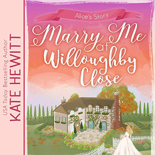 Marry Me at Willoughby Close cover art