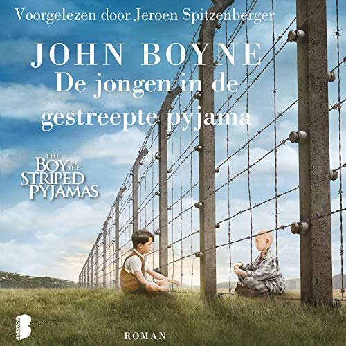 De jongen in de gestreepte pyjama                   Written by:                                                                                                                                 John Boyne                               Narrated by:                                                                                                                                 Jeroen Spitzenberger                      Length: 4 hrs and 12 mins     Not rated yet     Overall 0.0