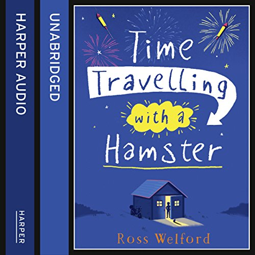 Time Travelling with a Hamster audiobook cover art