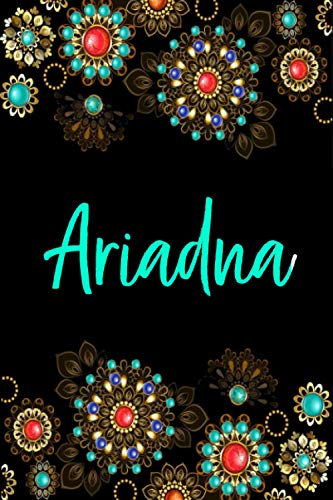 Ariadna: Cuaderno de notas Nombre personalizado Ariadna, El mejor Regalo de cumpleaños o Navidad o San Valentin o acción de gracias para la esposa, ... hija-Diseño: floral,110 páginas rayadas.