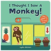 I Thought I Saw A Monkey!