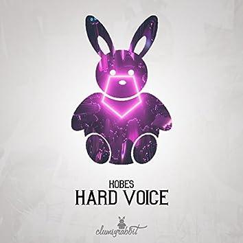 Hard Voice
