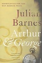 Arthur & George by Barnes, Julian New Edition (2006)