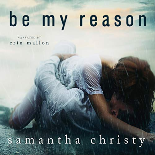 Be My Reason audiobook cover art