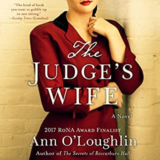 The Judge's Wife                   Written by:                                                                                                                                 Ann O'Loughlin                               Narrated by:                                                                                                                                 Alana Kerr Collins                      Length: 8 hrs and 10 mins     1 rating     Overall 4.0
