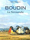 Boudin - La Normandie by Laurent Manoeuvre(2005-06-14) - Herscher - 01/01/2005