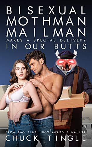 Bisexual Mothman Mailman Makes A Special Delivery In Our Butts