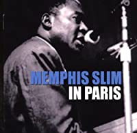 In Paris by Memphis Slim (2006-05-30)