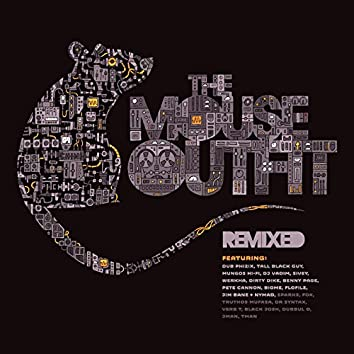The Mouse Outfit (Remixed)