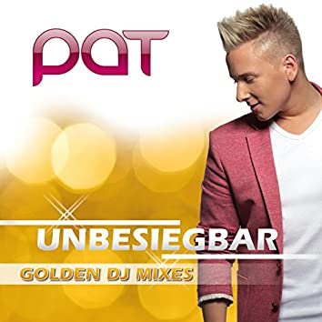 Unbesiegbar (Golden DJ Mixes)