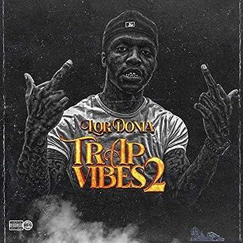 Trap Vibes 2