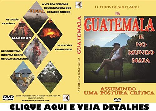 GUATEMALA Mundo Maia Documentário Verdade