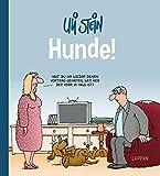 Uli Stein Cartoon-Geschenke: Hunde! - Uli Stein