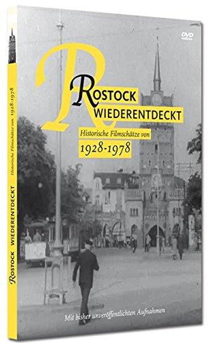 Rostock wiederentdeckt: Historische Filmschätze von 1928-1978