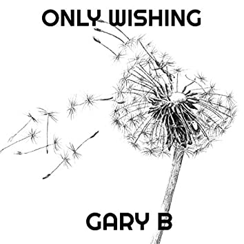 Only Wishing