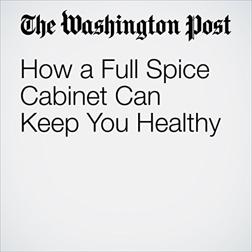 How a Full Spice Cabinet Can Keep You Healthy copertina