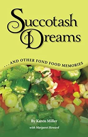 Succotash Dreams: .and Other Fond Food Memories