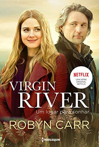 Virgin River - um lugar para sonhar (Série Virgin River Livro 1)